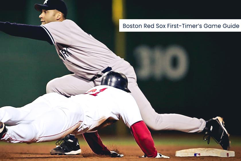 Boston Red Sox First-Timer's Game Guide